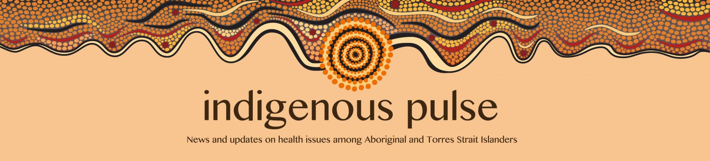 Indigenous Pulse